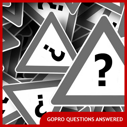 Frequently Asked GoPro Questions