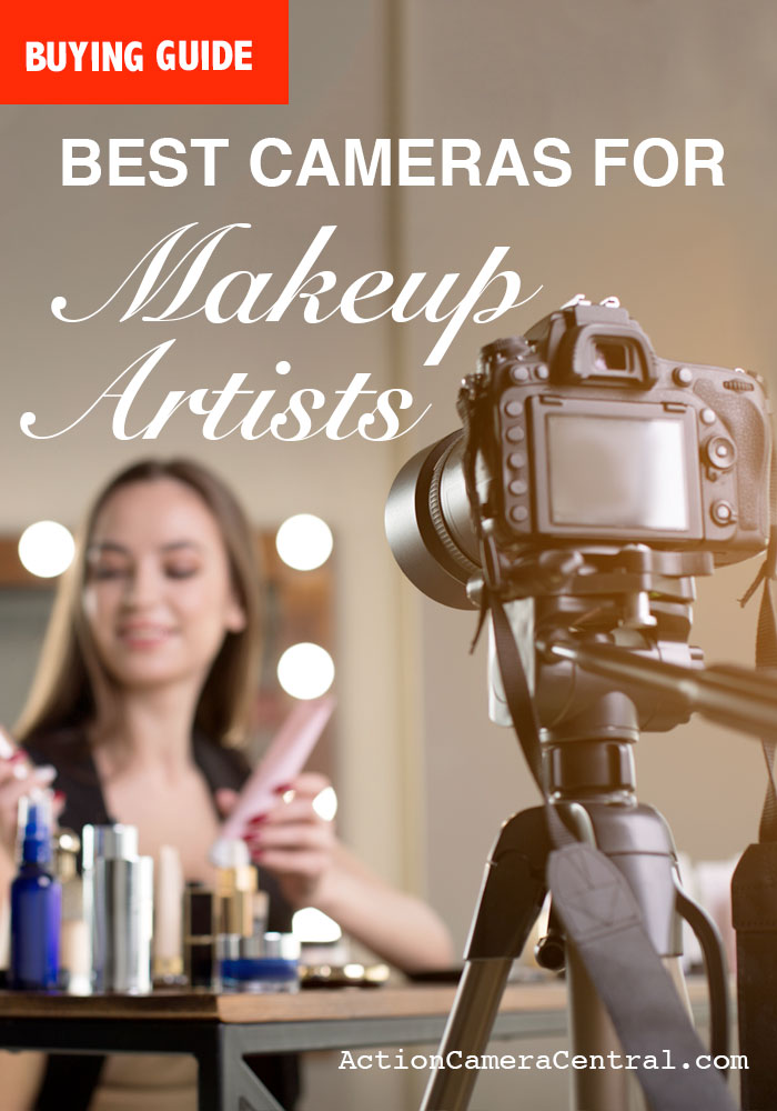 What is the best camera for makeup artists?